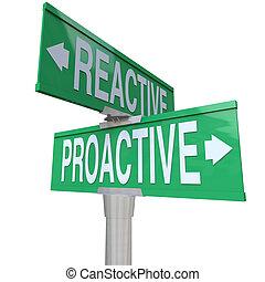 deux, réactif, vs, route, manière, signes, action, proactive, choisir