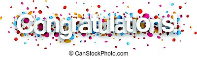 félicitations, papier, bannière, confetti.